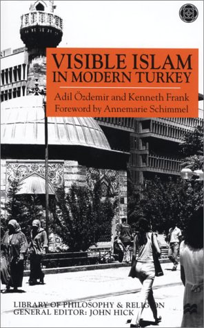 9780312234799: Visible Islam in Modern Turkey (Library of Philosophy and Religion)