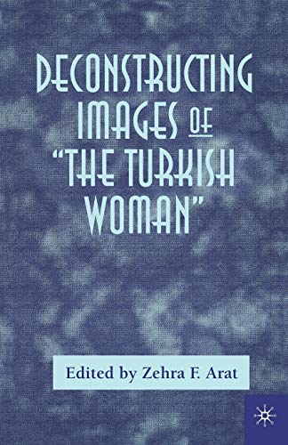 9780312235062: Deconstructing Images of The Turkish Woman