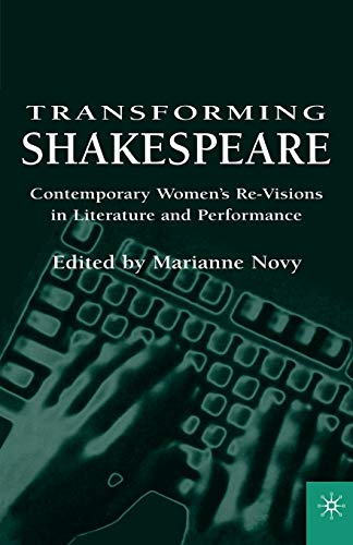 9780312235093: Transforming Shakespeare: Contemporary Women's Re-Visions in Literature and Performance