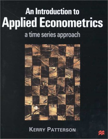 9780312235123: An Introduction to Applied Econometrics: A Time Series Approach