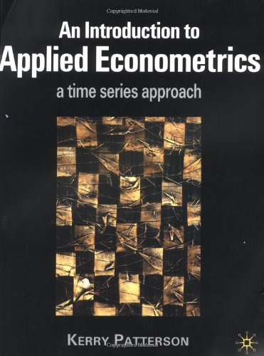 9780312235130: An Introduction to Applied Econometrics: A Time Series Approach