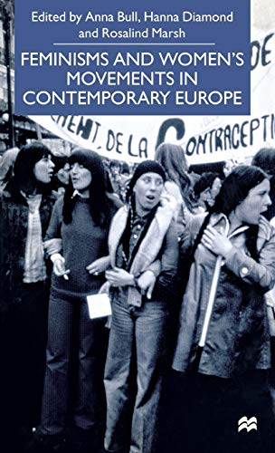 9780312235222: Feminisms and Women's Movements in Contemporary Europe
