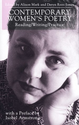 Contemporary Women's Poetry: Reading/Writing/Practice