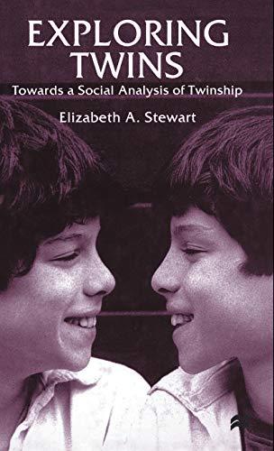 9780312235383: Exploring Twins: Towards a Social Analysis of Twinship