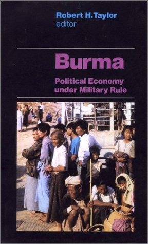 9780312235680: Burma: Political Economy Under Military Rule