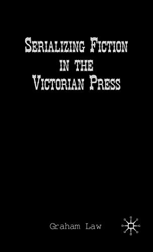 9780312235741: Serializing Fiction in the Victorian Press