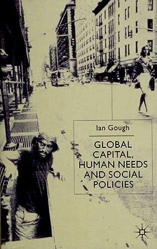 9780312235994: Global Capital, Human Needs and Social Policies