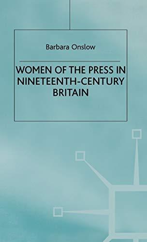 9780312236021: Women of the Press in Nineteenth-Century Britain