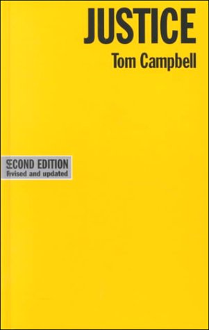 Justice (Issues in Political Theory): Campbell, Tom D.