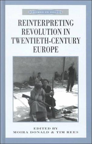 9780312236229: Reinterpreting Revolution in Twentieth Century Europe
