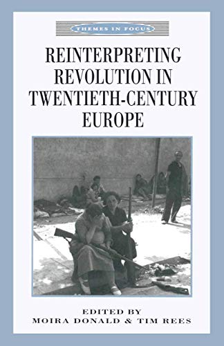 9780312236236: Reinterpreting Revolution in Twentieth-Century Europe (Themes in Focus)