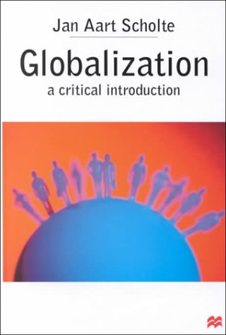 9780312236311: Globalization: A Critical Introduction