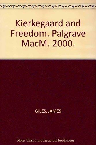 9780312237196: Kierkegaard and Freedom