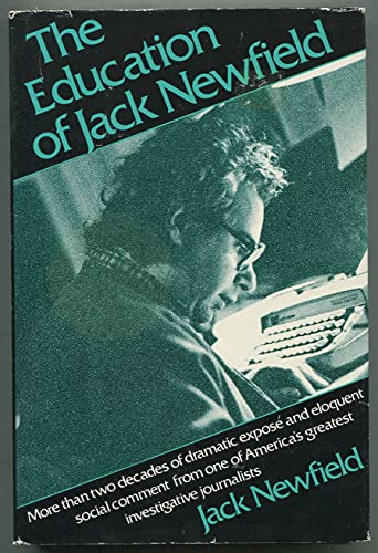 The education of Jack Newfield: Newfield, Jack