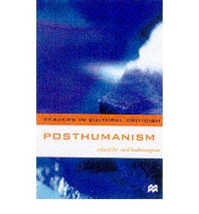 9780312237943: Posthumanism