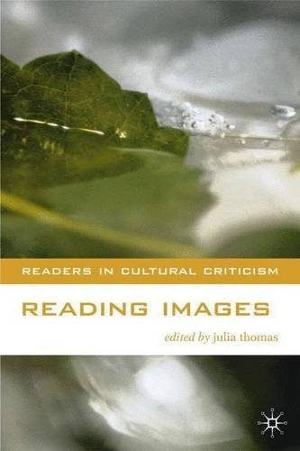 9780312237981: Reading Images (Readers in Cultural Criticism)