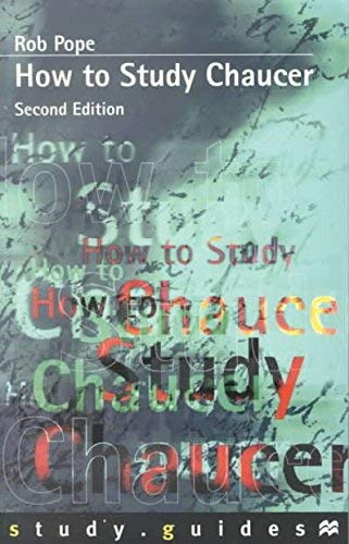 9780312238063: How to Study Chaucer (Study Guides)