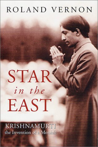 9780312238254: Star in the East: Krishnamurti--The Invention of a Messiah