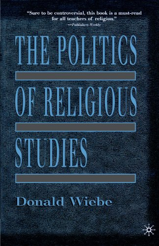 9780312238889: The Politics of Religious Studies: The Continuing Conflict with Theology in the Academy