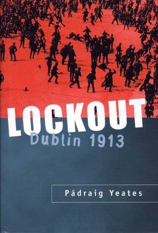 9780312238902: Lockout: Dublin 1913