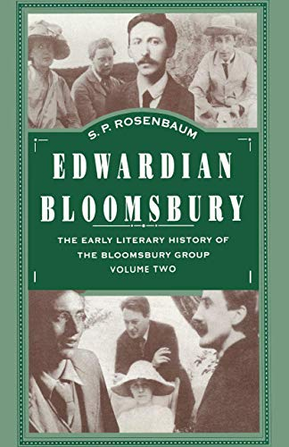 9780312239091: Edwardian Bloomsbury: The Early Literary History of the Bloomsbury Group Volume 2