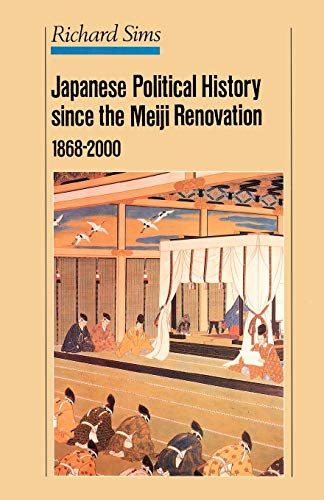 9780312239152: Japanese Political History Since the Meiji Renovation 1868-2000