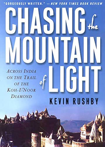 9780312239336: Chasing the Mountain of Light: Across India on the Trail of the Koh-i-Noor Diamond