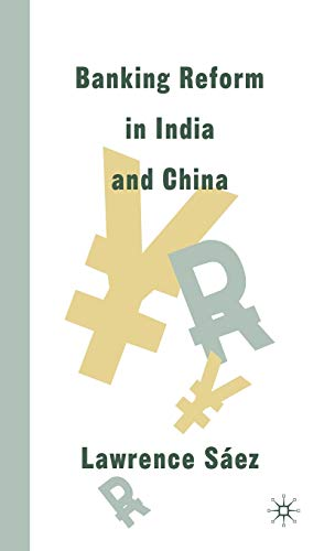 Banking Reform in India and China: Saez, L.