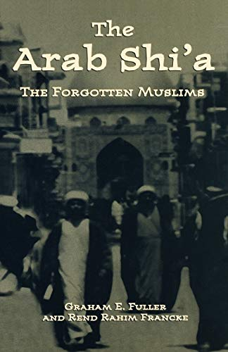 9780312239565: Arab Shi'a: The Forgotten Muslims