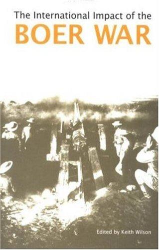9780312239732: The International Impact of the Boer War