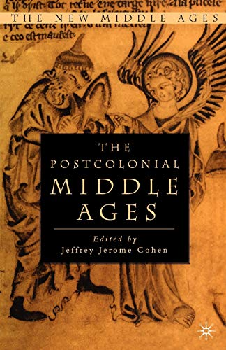 9780312239817: The Postcolonial Middle Ages (The New Middle Ages)