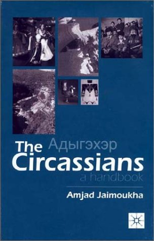 9780312239947: The Circassians: A Handbook (Peoples of the Caucasus Handbooks)