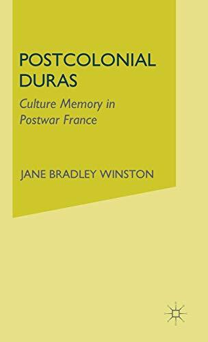 9780312240004: Postcolonial Duras: Cultural Memory in Postwar France