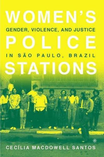 9780312240219: Women's Police Stations: Gender, Violence, and Justice in Sao Paulo, Brazil