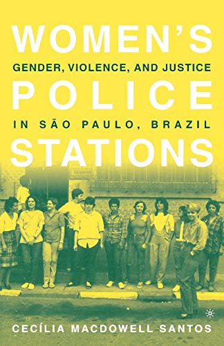9780312240424: Women's Police Stations: Gender, Violence, and Justice in Sao Paulo, Brazil