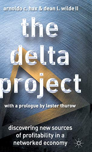 9780312240462: The Delta Project: Discovering New Sources of Profitability in a Networked Economy