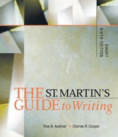 9780312240592: The St. Martin's Guide to Writing: Short