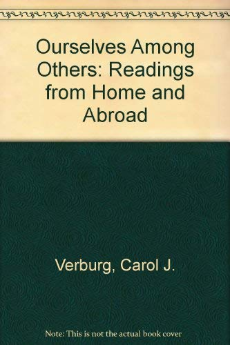 9780312240868: Ourselves Among Others: Readings from Home and Abroad
