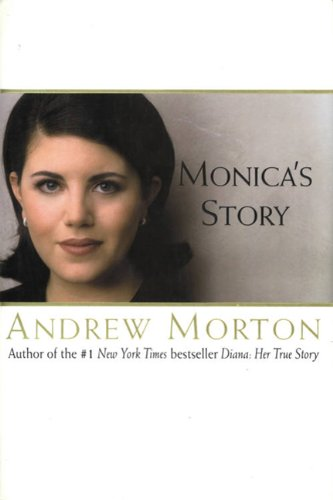 Monica's Story SIGNED FIRST PRINTING: Andrew Morton
