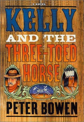9780312241063: Kelly and the Three-Toed Horse