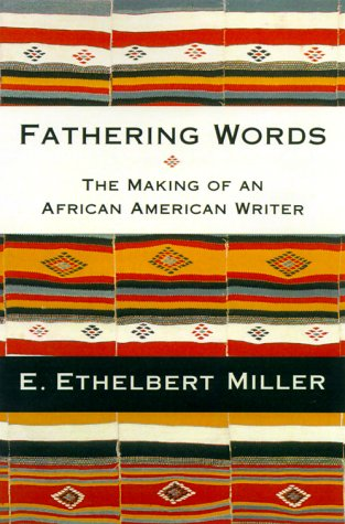 9780312241360: Fathering Words: The Making of an African American Writer