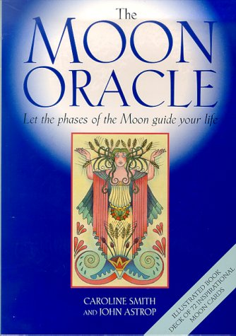 9780312241728: The Moon Oracle: Let the Phases of the Moon Guide Your Life