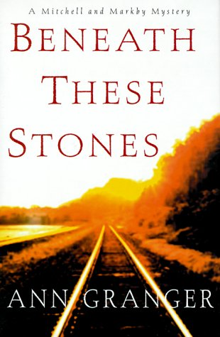 9780312241780: Beneath These Stones: A Mitchell and Markby Mystery (Meredith and Markby Mysteries)