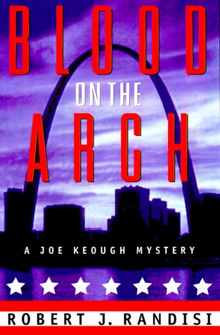 Blood on the Arch: Randisi, Robert J.