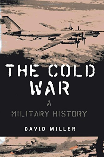 9780312241834: The Cold War: A Military History