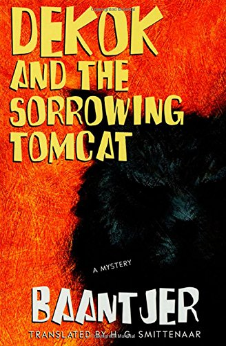 9780312241919: Dekok and the Sorrowing Tomcat: A Mystery