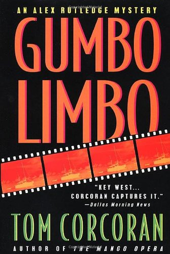 Gumbo Limbo ***SIGNED*** ***REVIEW COPY***: Tom Corcoran