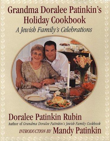 9780312241964: Grandma Doralee Patinkin's Holiday Cookbook: A Jewish Family's Celebrations