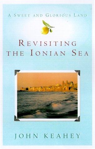9780312242053: A Sweet and Glorious Land: Revisiting the Ionian Sea