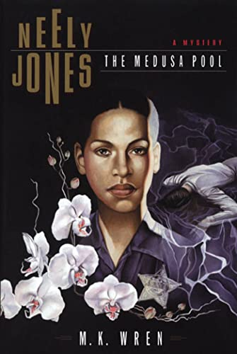 Neely Jones: The Medusa Pool: Wren, M. K.
